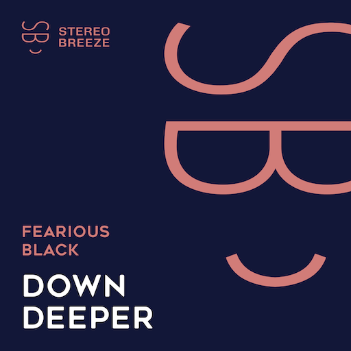 Fearious Black - Down Deeper