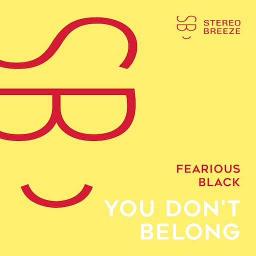 Fearious Black - You Don't Belong