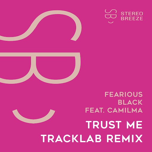 Fearious Black feat. camilma - Trust Me (TrackLab Remix)