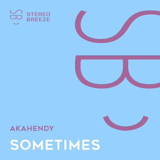 AkaHendy - Sometimes