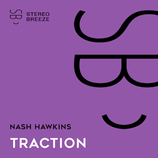 Nash Hawkins - Traction