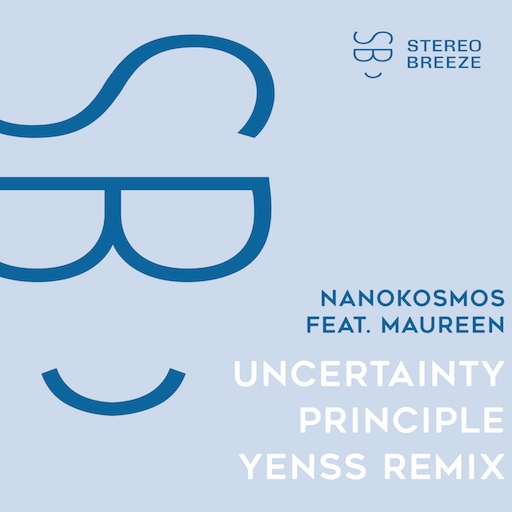 Nanokosmos feat. Maureen - Uncertainty Principle (yenss Remix)